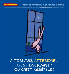 Poster attendre