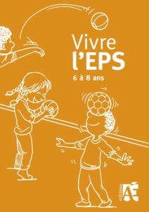 Vivre l'EPS à 8 ans