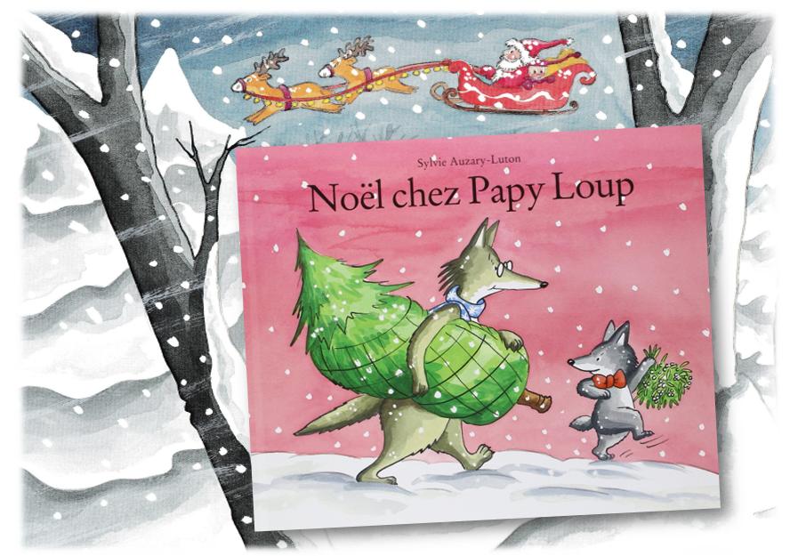 Noël chez Papy Loup 2020