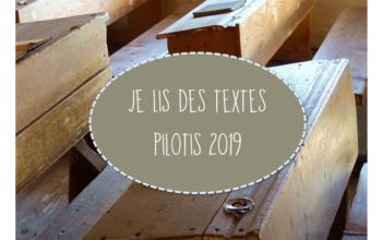 Je lis des textes Pilotis 2019 : palier 4