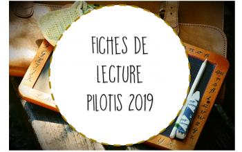 Fiches de lecture Pilotis 2019 : nouvelle version