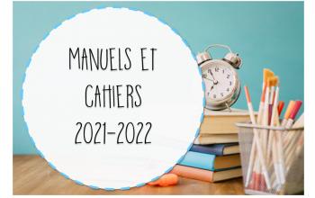 Mes manuels et cahiers 2021-2022
