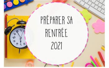 Préparer sa rentrée 2021
